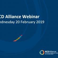 NCD Alliance Webinar, 20 February 2019