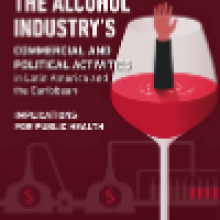 The Alcohol Industry's Commercial and Political Activities in Latin America and Caribbean: Implications for Public Health