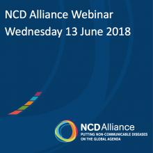 NCD Alliance Webinar, 13 June 2018