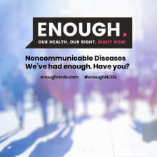 Raise your social media voice for NCDs on 14 June, using #enoughNCDs