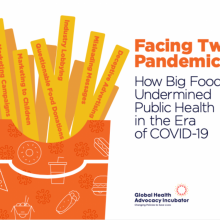 Multinational food companies exploited the COVID-19 pandemic to market unhealthy products.