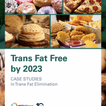 NCD Trailblazers: Trans fat free by 2023 - Advocacy for trans fat elimination