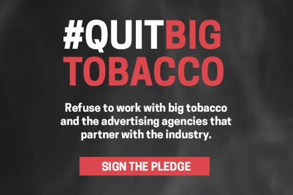 New global campaign encourages every organisation to Quit Big Tobacco