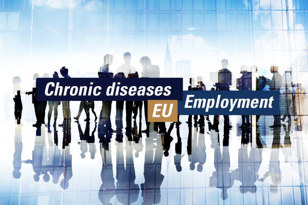 European Chronic Disease Alliance leading network to address employment of people with chronic diseases