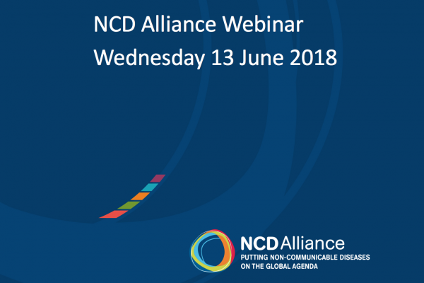 NCD Alliance Webinar, 13 June 2018