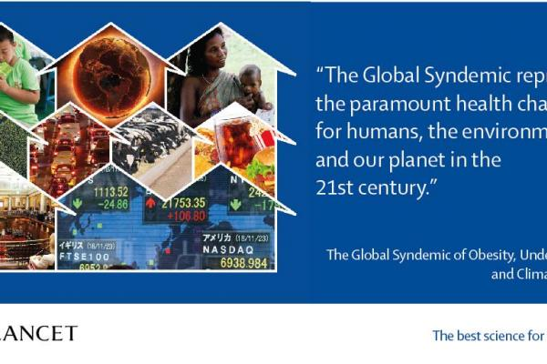 Global syndemic of obesity, undernutrition and climate change is gravest health threat - The Lancet