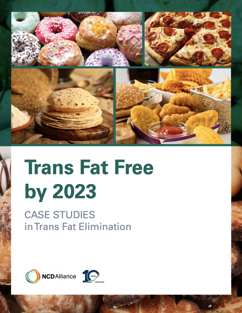 Trans Fat Free By 2023 Report Ncd Alliance